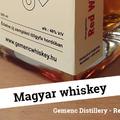 Gemenc Red Whiskey - egy vörösboros kísérlet