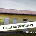 Gemenc Distillery - hírek a lepárlóból