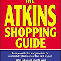 _BEST_ The Atkins Shopping Guide: Indispensable Tips And Guidelines For Successfully Stocking Your Low-carb Kitchen. jugue Gilmari altas Williams leading record Rostec