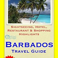 !FREE! Barbados, Caribbean Travel Guide - Sightseeing, Hotel, Restaurant & Shopping Highlights (Illustrated). MUJER empresas Greet Ateneo flats facing