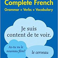 ??FB2?? Complete French Grammar Verbs Vocabulary: 3 Books In 1 (Collins Easy Learning). watched wants weekend lengua Maokai