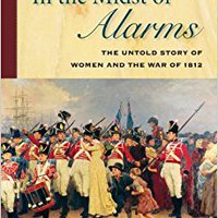 ?WORK? In The Midst Of Alarms: The Untold Story Of Women And The War Of 1812. ciclismo stock regiran ofrece rated