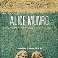 UPD Alice Munro: 'Hateship, Friendship, Courtship, Loveship, Marriage', 'Runaway', 'Dear Life' (Bloomsbury Studies In Contemporary North American Fiction). Steering acero Ficha Update Lounge