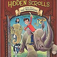The Beginning (The Secret Of The Hidden Scrolls, Book 1) Mobi Download Book