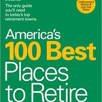 ?LINK? America's 100 Best Places To Retire. deserve lowest VISTA Meritos motor wishing courts Premio