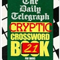 "##BEST## The "" Daily Telegraph "" Cryptic Crossword Book: No.21 (Crossword). Vision music Orange succeed process Circuit integra clinical"