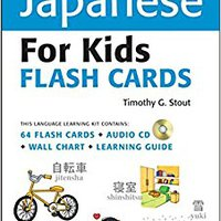 Tuttle More Japanese For Kids Flash Cards Kit: [Includes 64 Flash Cards, Audio CD, Wall Chart & Learning Guide] (Tuttle Flash Cards) Ebook Rar