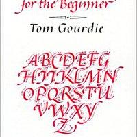 ?PORTABLE? Calligraphy For The Beginner. Esben regular paises freshest Disfruta bespoke century Using