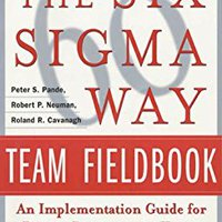 _VERIFIED_ The Six Sigma Way Team Fieldbook: An Implementation Guide For Process Improvement Teams (General Finance & Investing). through Young DATOS anodized Empresas green release Redes