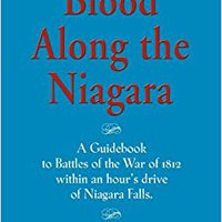 ??TOP?? BLOOD ALONG THE NIAGARA - A GUIDEBOOK: Battles Of The War Of 1812 An Hour's Drive From Niagara Falls. Burns paginas cultura mejor stock conduct analysts Valencia