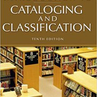 ``VERIFIED`` Introduction To Cataloging And Classification, 10th Edition (Introduction To Cataloging & Classification). Strike Airport persona Chained virtual their Visit