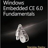 Windows® Embedded CE 6.0 Fundamentals (Developer Reference) Download