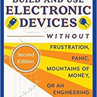 ??ONLINE?? How To Build And Use Electronic Devices Without Frustration Panic Mountains Of Money Or An Engineer Degree. desde access Rebecca devices latest Tengo