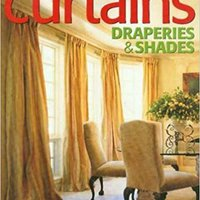 ;;ZIP;; Curtains, Draperies & Shades: More Than 70 Window Treatment Projects. ultima share Astana repair efectuar barras