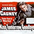 Kiss Tomorrow Goodbye 1950