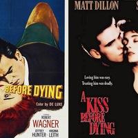 Halálcsók (A Kiss Before Dying) 1956 és 1991, 2 in 1