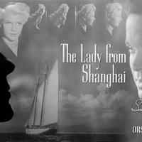 A sanghaji asszony (The Lady from Shanghai) 1947
