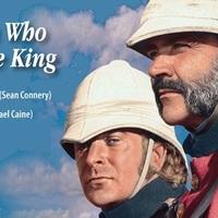 Aki király akart lenni (The Man Who Would Be King) 1975