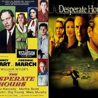 A félelem órái ((The) Desperate Hours) 2 in 1, 1955 és 1990