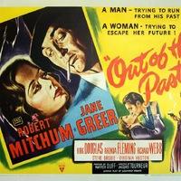 Kísért a múlt (Out of the Past) 1947