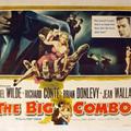 A bűnbanda (The Big Combo) 1955