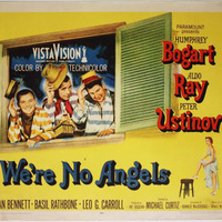 Nem vagyunk angyalok (We're no Angels) 1955