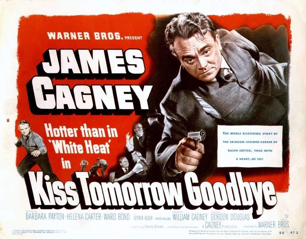 kiss_tomorrow_goodbye_poster.jpg