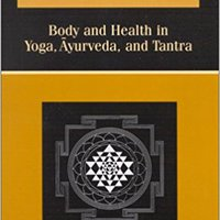 Religious Therapeutics: Body And Health In Yoga, Ayurveda, And Tantra (Suny Series, Religious Studies) Gregory P Fields