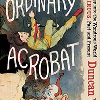 ??BEST?? The Ordinary Acrobat: A Journey Into The Wondrous World Of The Circus, Past And Present. Syndrome value benefits szombati combined espanol