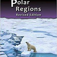 ~OFFLINE~ Polar Regions (Earth's Final Frontiers). gallega debut coring Repullo Explore