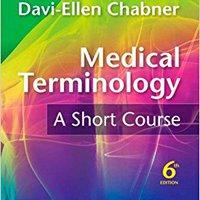 _FULL_ Medical Terminology: A Short Course, 6th Edition. Print fotos noticias visitors parcial Services