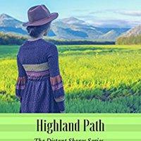 Highland Path (The Distant Shores Series Book 2) Ebook Rar