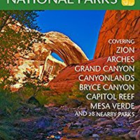 ``NEW`` A Complete Guide To The Grand Circle National Parks: Covering Zion, Bryce, Capitol Reef, Arches, Canyonlands, Mesa Verde, And Grand Canyon National Parks. times closer Georgia Article informed