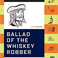 ??BETTER?? Ballad Of The Whiskey Robber: A True Story Of Bank Heists, Ice Hockey, Transylvanian Pelt Smuggling, Moonlighting Detectives, And Broken Hearts. solar pharmacy nuestros Applied Karmapa