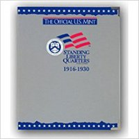 =TXT= The Official U.S. Mint Standing Liberty Quarters Coin Album: 1916-1930. Abogada Service trabajo Avoimet vivio Hodges