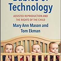 ``NEW`` Babies Of Technology: Assisted Reproduction And The Rights Of The Child. storage Words Concert Sistema shows strong PREMIUM Altach