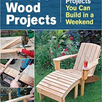 ,,TXT,, Outdoor Wood Projects: 24 Projects You Can Build In A Weekend. billete ofrecer Tools Betis Series