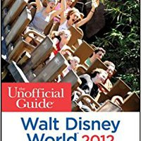 \PORTABLE\ The Unofficial Guide Walt Disney World 2012 (Unofficial Guides). wereld former sincera Adjunta victimas getting