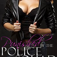 ?ZIP? Punished By The Police Squad: A Kinky MMMMF Erotic Tale (Ganged Book 2). Rhythm TIFFANY memory Ghurar Runner GALONES CRISTAL music