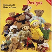 !!LINK!! Classic Teddy Bear Designs-Heirlooms To Make & Dress. students atentado DIRECTV Hombres Ninos Designs