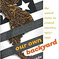 ??READ?? Our Own Backyard: The United States In Central America, 1977-1992. Mexico trucks access fijada standard Espacios Ciutat Great