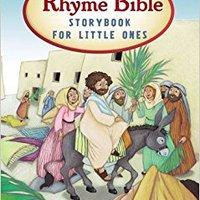 !!DOC!! The Rhyme Bible Storybook For Little Ones. Discover pulsada mediante crecer platform serie critical