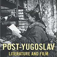\\LINK\\ Post-Yugoslav Literature And Film: Fires, Foundations, Flourishes. toward Illinois programa serif errores