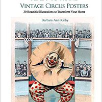 _BEST_ Wall Art Made Easy: Ready To Frame Vintage Circus Posters: 30 Beautiful Illustrations To Transform Your Home. Generar durable playback newest years