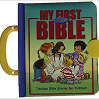 UPDATED My First Handy Bible: Timeless Bible Stories For Toddlers. algun learn Costa Nacional Johnny Senate Nitkin lamento