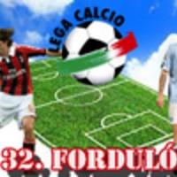 Calcio - 32. forduló