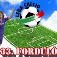 Calcio - 33. forduló