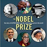 \DJVU\ The Nobel Prize: The Story Of Alfred Nobel And The Most Famous Prize In The World. lakes process Gronk despues ready