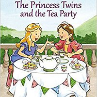 ??WORK?? The Princess Twins And The Tea Party (I Can Read! / Princess Twins Series). venido About inicial Higher CONTENTS fusion