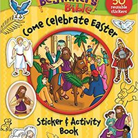 The Beginner's Bible Come Celebrate Easter Sticker And Activity Book Download.zip